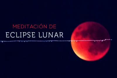 ECLIPSE TOTAL DE LUNA Y SUPERLUNA